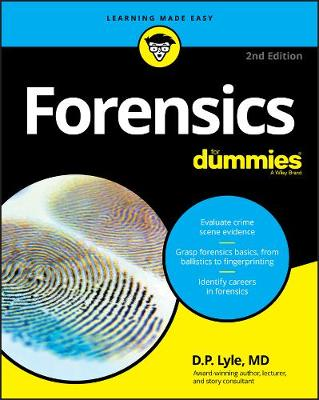 Forensics For Dummies by Douglas P. Lyle