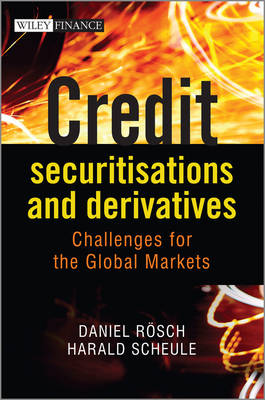Credit Securitisations and Derivatives by Daniel Rosch