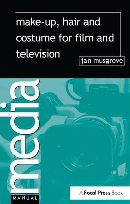 Make-Up, Hair and Costume for Film and Television book