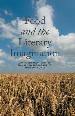 Food and the Literary Imagination by J. Archer