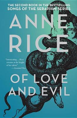 Of Love and Evil by Professor Anne Rice