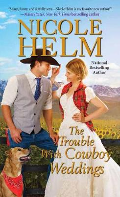 The Trouble with Cowboy Weddings book