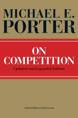 On Competition by Michael Porter