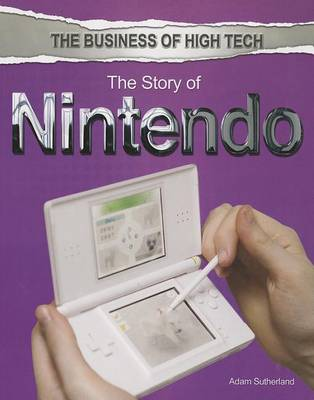 The Story of Nintendo by Adam Sutherland