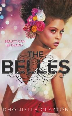 Belles by Dhonielle Clayton