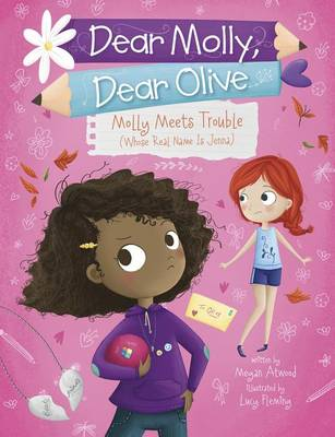 Molly Meets Trouble (Whose Real Name Is Jenna) by ,Megan Atwood