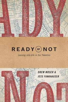 Ready or Not by Drew Moser