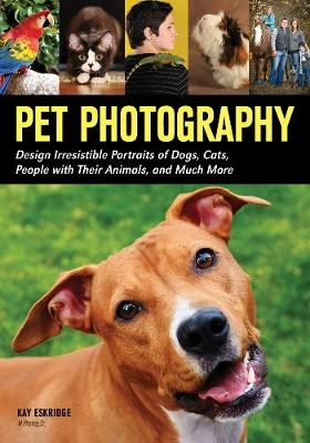 Pet Photography by Kay Eskridge