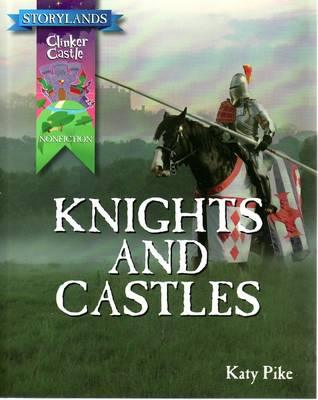 Knights and Castles by Katy Pike