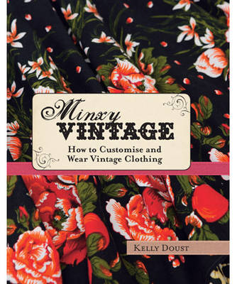 Minxy Vintage by Kelly Doust