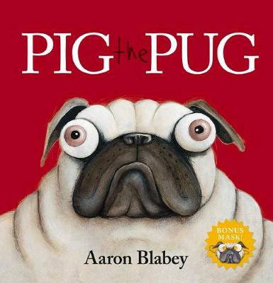 Pig the Pug with Mask book