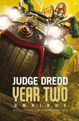 Judge Dredd Year Two by Michael Carroll