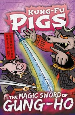 The Magic Sword of Gung-Ho by Keith Brumpton