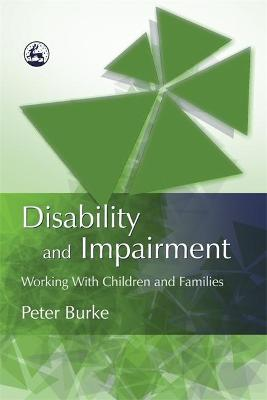 Disability and Impairment by Peter Burke