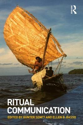 Ritual Communication by Gunter Senft