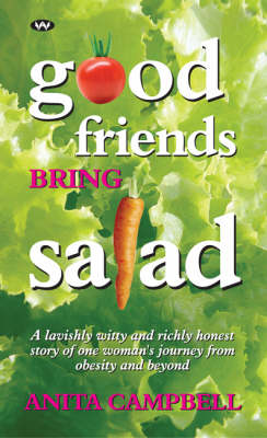 Good Friends Bring Salad by Anita Campbell