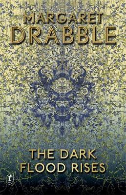 Dark Flood Rises by Margaret Drabble