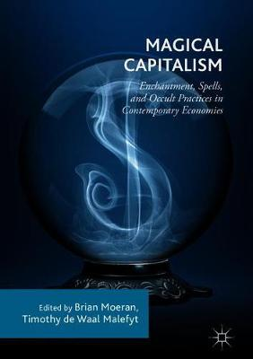 Magical Capitalism by Brian Moeran