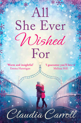 All She Ever Wished For by Claudia Carroll