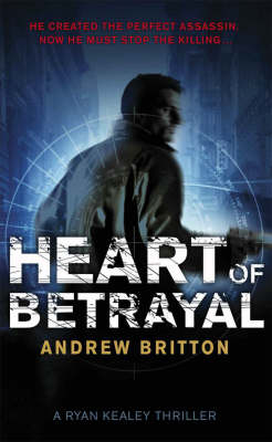 Heart of Betrayal by Andrew Britton