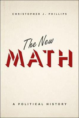 The New Math by Christopher John Phillips
