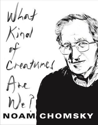 What Kind of Creatures Are We? book