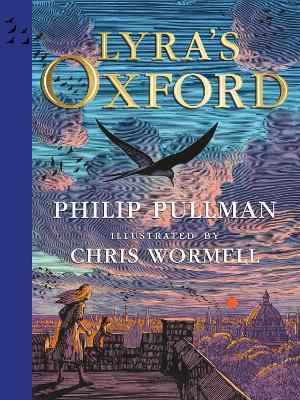 Lyra's Oxford: Illustrated Edition book