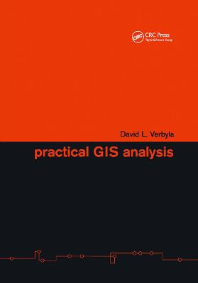 Practical GIS Analysis by David L. Verbyla