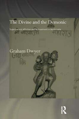 The Divine and the Demonic by Graham Dwyer