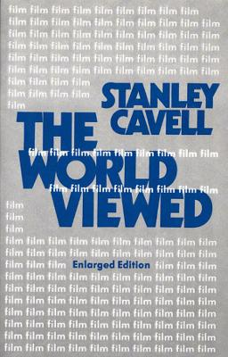The World Viewed by Stanley Cavell
