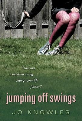 Jumping Off Swings by Knowles Jo