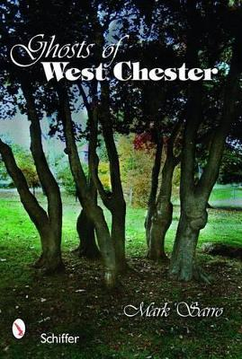 Ghosts of West Chester, Pennsylvania book
