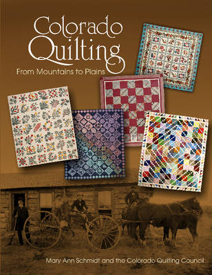 Colorado Quilting by Mary Ann Schmidt