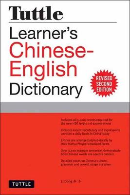Tuttle Learner's Chinese-English Dictionary: Revised Second Edition (Fully Romanized) by Li Dong