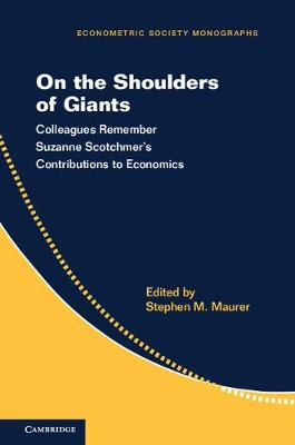 On the Shoulders of Giants by Stephen M. Maurer