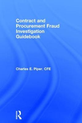 Contract and Procurement Fraud Investigation Guidebook book