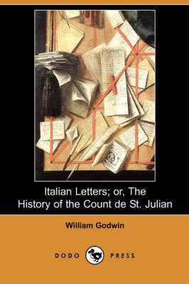 Italian Letters; Or, the History of the Count de St. Julian (Dodo Press) book