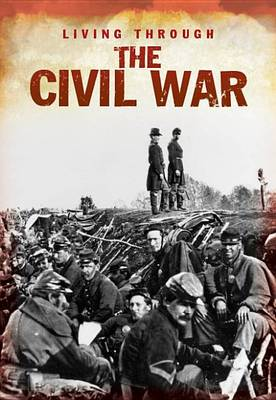 Living Through the Civil War by Bob Rees