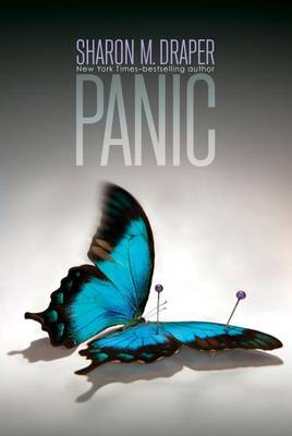 Panic by Sharon M. Draper