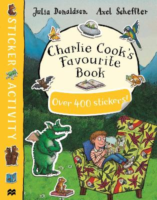 Charlie Cook's Favourite Book Sticker Book by Julia Donaldson