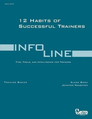 12 Habits of Successful Trainers by Elaine Biech