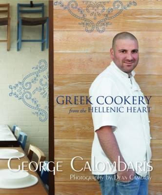 Greek Cookery by George Calombaris