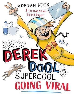 Derek Dool Supercool 2: Going Viral by Adrian Beck