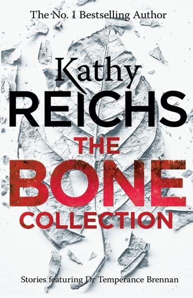 Bone Collection by Kathy Reichs
