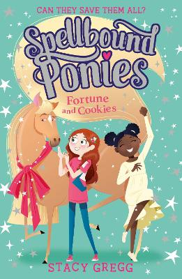 Spellbound Ponies: Fortune and Cookies (Spellbound Ponies, Book 4) book