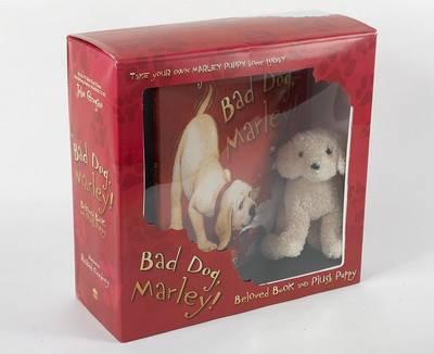 Bad Dog, Marley! Beloved Book and Plush Puppy by John Grogan