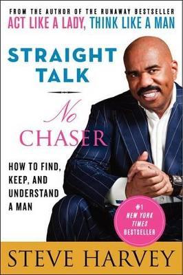 Straight Talk, No Chaser by Steve Harvey