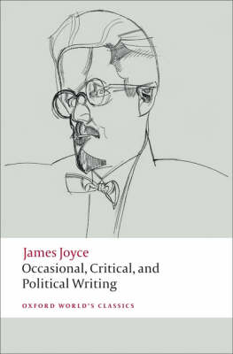 Occasional, Critical, and Political Writing by James Joyce