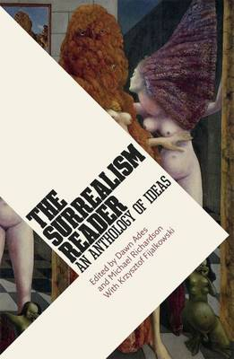The Surrealism Reader by Dawn Ades