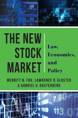 The New Stock Market: Law, Economics, and Policy book